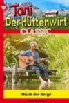 E-Book Toni der Hüttenwirt Classic 7 – Heimatroman