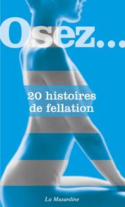 Livre numérique Osez 20 histoires de fellation