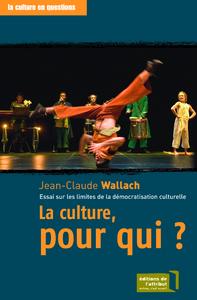Livre numérique La culture, pour qui ?