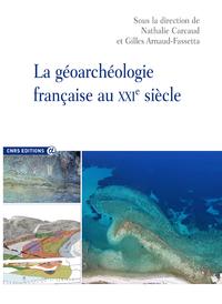 Livre numérique La géoarchéologie française au XXIe siècle