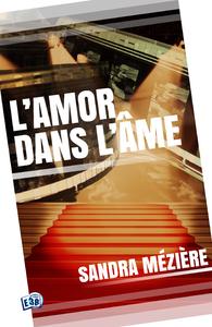 Livre numérique L'amor dans l'âme