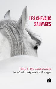 Livre numérique Les chevaux sauvages - Tome 1 : Une sacrée famille