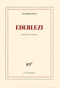 Livre numérique Ederlezi. Comédie pessimiste