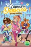 Libro electrónico Lire avec Gulli – Graines de danseurs – Tome 3 – La Danse de la Victoire – Lecture roman jeunesse danse – Dès 8 ans