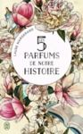 Electronic book Les 5 parfums de notre histoire