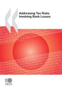 Electronic book Addressing Tax Risks Involving Bank Losses