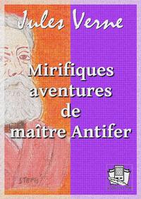 Livre numérique Mirifiques aventures de maître Antifer
