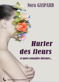 Livre numérique Hurler des fleurs
