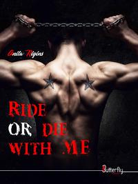 Livre numérique Ride or die with me