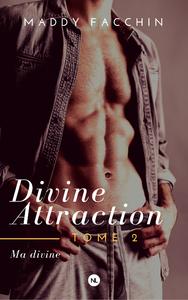 Livre numérique Divine attraction, tome 2
