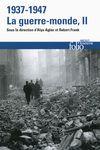 Livre numérique 1937-1947 : la guerre-monde (Tome 2)