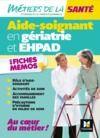 Livre numérique Métiers de la santé - L'aide-soignant en gériatrie et EHPAD - AS - Révision