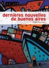 Livre numérique Dernières nouvelles de Buenos Aires
