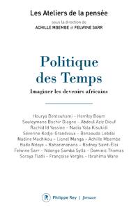Livre numérique Politique des Temps - Imaginer les devenirs africains