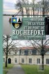 Livre numérique Histoire de la Ville et du Port de Rochefort (Tome 2)