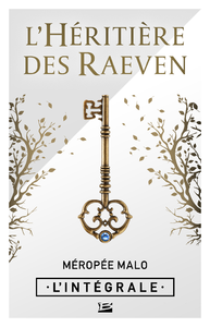 Electronic book L'Héritière des Raeven - L'Intégrale