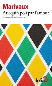Livre numérique Arlequin poli par l'amour et autres pièces en un acte