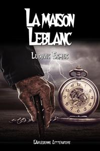 Livre numérique La maison Leblanc