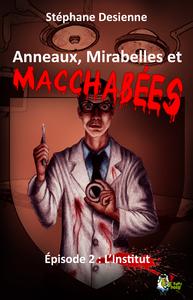Livre numérique Anneaux, mirabelles et macchabées : Épisode 2
