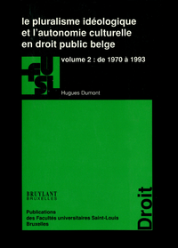 Livre numérique Le pluralisme idéologique et l'autonomie culturelle en droit public belge - vol.2