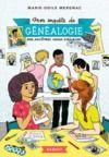 Libro electrónico Mon enquête de généalogie - Nos ancêtres venus d'ailleurs