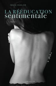 Livre numérique La réeducation sentimentale Tome 1