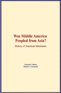 Electronic book Was Middle America Peopled from Asia?