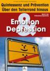 Livre numérique Emotion & Depression: Quintessenz und Prävention