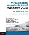 Livre numérique Virtualisation du poste de travail Windows 7 et 8 avec Windows server 2012