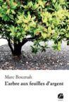Libro electrónico L'arbre aux feuilles d'argent