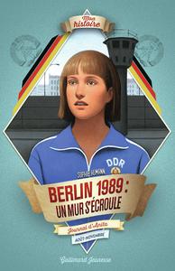Livre numérique Berlin, 1989 : un mur s'écroule
