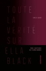 Livre numérique Toute la vérité sur Ella Black