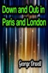 Electronic book Down and Out in Paris and London - George Orwell