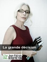 Livre numérique La grande décision