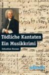 Libro electrónico Tödliche Kantaten