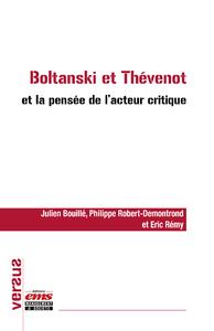 Livre numérique Boltanski et Thévenot et la pensée de l'acteur critique