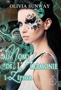 Livre numérique Au Nom de l'Harmonie, tome 1 : Zéphyr