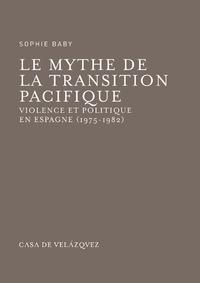 Livre numérique Le mythe de la transition pacifique
