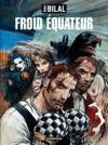 Livre numérique La trilogie Nikopol (Tome 3) - Froid Équateur