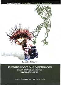 Livre numérique Relatos de pecados en la evangelización de los indios de México (siglos XVI-XVIII)