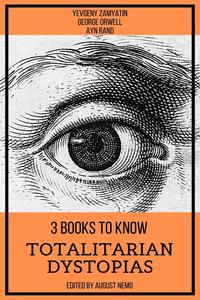 Livre numérique 3 books to know Totalitarian Dystopias
