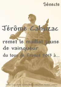 Electronic book Jérôme Cahuzac remet le maillot jaune de vainqueur du tour de France 2013 à...