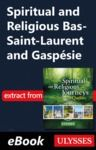 Electronic book Spiritual and Religious Bas-Saint-Laurent and Gaspésie