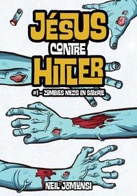 Livre numérique Jésus contre Hitler, ép.1 : Zombies nazis en Sibérie