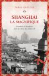 Electronic book Shanghai la magnifique