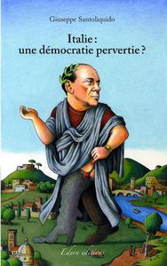 Livre numérique Italie : une démocratie pervertie ?
