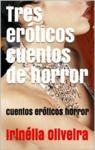 Livre numérique Tres eróticos cuentos de horror