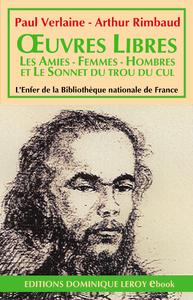 E-Book Œuvres libres, Les Amies - Femmes - Hombres - Sonnet du trou du cul