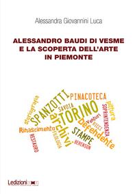 Livre numérique Alessandro Baudi di Vesme e la scoperta dell'arte in Piemonte