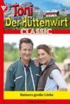 Livro digital Toni der Hüttenwirt Classic 40 – Heimatroman